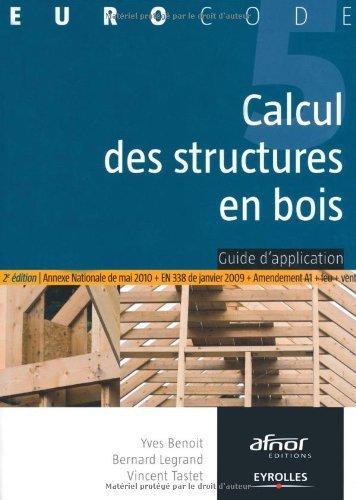 Calcul des structures en bois de Benoit. Yves (2009) Broché