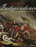 Independence: The Struggle to Set America Free by John Ferling (2011-06-22)