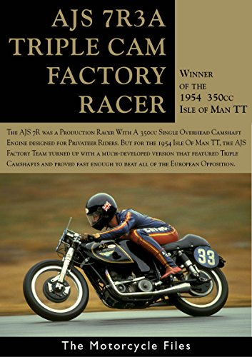 AJS 7R3A 'TRIPLE KNOCKER' ISLE OF MAN TT WINNER: This bike beat all of the European Opposition to win the 1954 TT (THE MOTORCYCLE FILES Book 22) por Alan Cathcart
