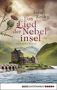 Das Lied der Nebelinsel: Historischer Roman (German Edition) by [Kröhn, Julia]