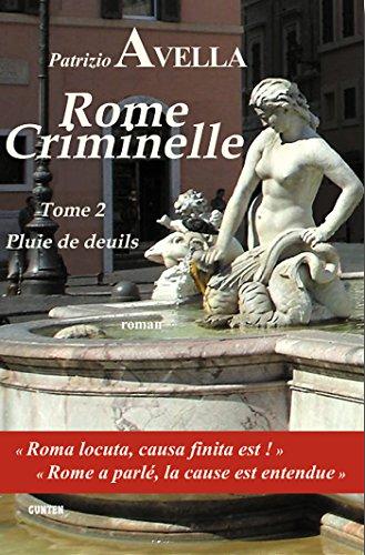 Rome Criminelle Tome 2: Pluie de deuil par Patrizio Avella