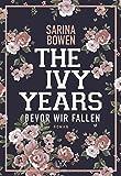 The Ivy Years - Bevor wir fallen (Ivy-Years-Reihe, Band 1)