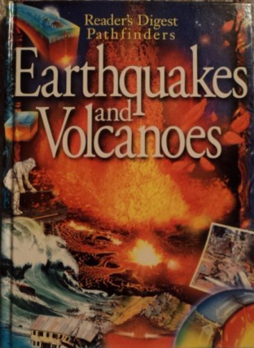 Earthquakes and Volcanoes - Reader's Digest Pathfinders by Sutherland, Lin (2000) Hardcover