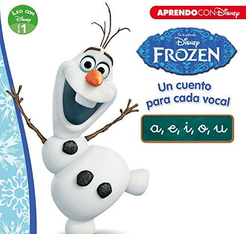 Frozen. Un cuento para cada vocal: a, e, i, o, u. Leo con Disney. Nivel 1