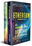 Êtes-vous fatigué(e) de faire de mauvais investissements qui ne semblent jamais fonctionner?Voulez-vous rencontrez également du succès?Les réponses aux questions que vous vous posez se trouvent très certainement dans ce livre: Ethereum: Le Guide Ulti...