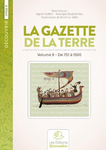 Histoire de France : Volume 2, De 732 à 1500 La Gazette de la Terre