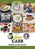 Low Carb: Faire la cuisine avec Thermomix® (Kochen mit dem Thermomix)