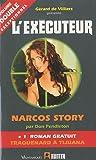 L'Executeur 272 : Narcos Story - Traquenard à Tijuana