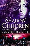 The Shadow Children (The Demon-Born Trilogy Book 1) by L.C. Hibbett