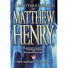 Comentario Bíblico Matthew Henry (Spanish Edition)