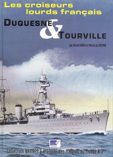 Les Croiseurs lourds Franais DUQUESNE & TOURVILLE