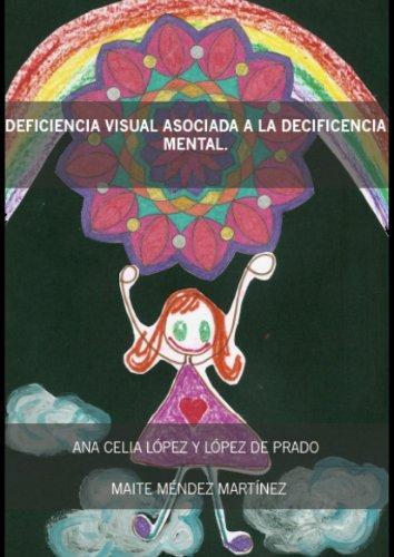Deficiencia Visual Asociada A La Deficiencia Mental