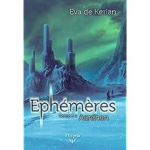 Ephémères: Tome 1 - Aardhen (Elixir of Stardust)