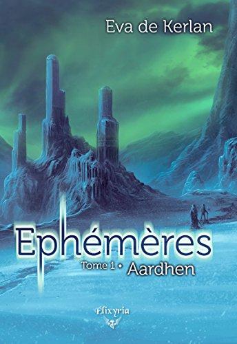 Ephemeres T1 Aardhen – Eva de Kerlan 2017