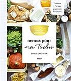 Mon atelier Batch Cooking - Menus pour ma tribu
