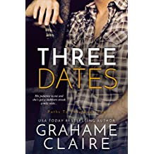 Three Dates: A Friends-To-Lovers Romance Novel (Paths To Love Book 2) (English Edition)