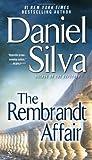 The Rembrandt Affair (Gabriel Allon) by Silva, Daniel (2011) Mass Market Paperback