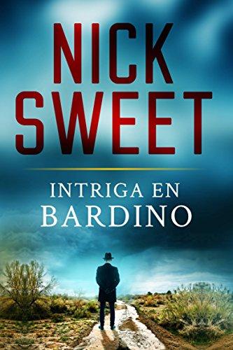 Intriga en Bardino por Nick Sweet