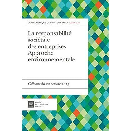La Responsabilité sociétale des entreprises. Approche environnementale
