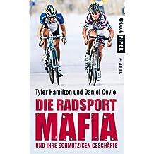 Die Radsport-Mafia und ihre schmutzigen Geschäfte (German Edition)