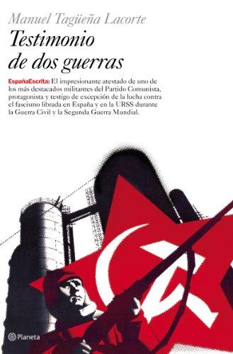 Descargar Libro Testimonio de dos guerras (España Escrita) de Manuel Tagüeña Lacorte