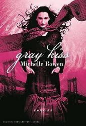 Gray Kiss (Kiss-Serie 2)