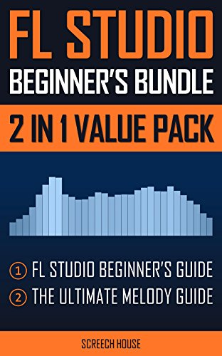 FL STUDIO BEGINNERS BUNDLE (2 IN 1 VALUE PACK): FL Studio ...