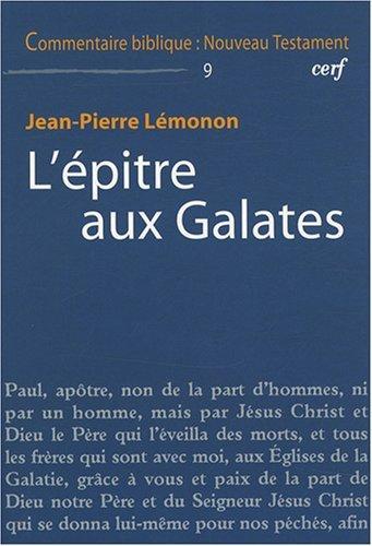 L'épître aux Galates par Jean-Pierre Lémonon