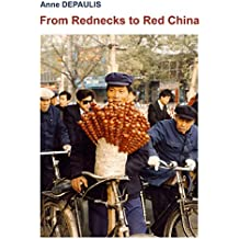 From Rednecks to Red China (English Edition)