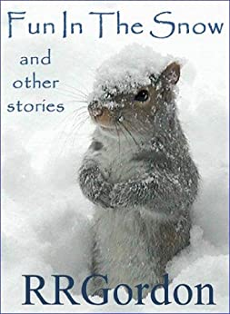 Fun In The Snow And Other Stories by [Gordon, RR]
