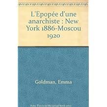 L'Épopée d'une anarchiste : New York 1886-Moscou 1920