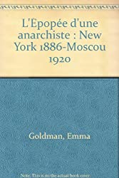 L'Épopée d'une anarchiste : New York 1886-Moscou 1920