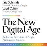The New Digital Age: Reshaping the Future of People, Nations, and Business