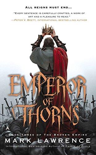 Emperor of Thorns (The Broken Empire, Band 3) -