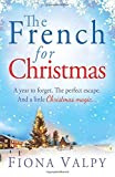 The French for Christmas by Valpy, Fiona (2014) Paperback