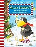 Alles funkelt!: Adventsgeschichten vom kleinen Raben Socke (Der kleine Rabe Socke)