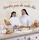 Nuestro pan de cada día (GASTRONOMÍA)