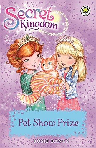 Pet Show Prize: Book 29 (Secret Kingdom)