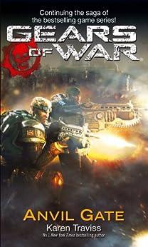 Gears Of War: Anvil Gate by [Traviss, Karen]