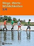 Wege. Werte. Wirklichkeiten - Allgemeine Ausgabe: 5./6. Schuljahr - Ethik / Normen und Werte / LER: Sch?lerbuch