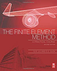 The Finite Element Method: A Practical Course