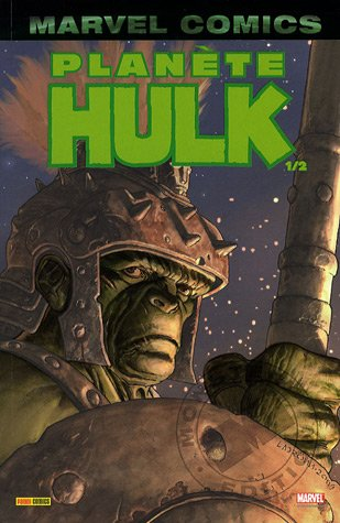 Hulk, Tome 3 : Planète Hulk : Première partie