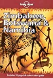 Zimbabwe, Botswana and Namibia (Lonely Planet Country Guides)