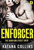 Enforcer (The Harrison Street Crew Book 3)