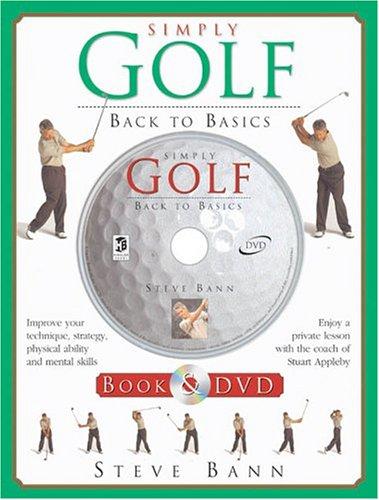 Simply Golf : Back to Basics - Book and DVD por Steve Bann