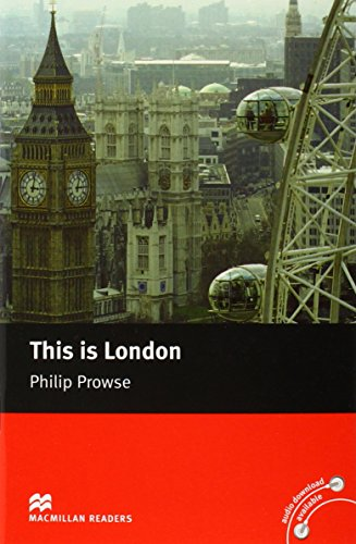 Macmillan Reader Level 2 This is London Beginner Reader (A1) por Philip Prowse