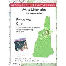 Appalachian Mountain Club White Mountains New Hampshire: Presidential Range