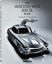The Mercedes-Benz 300 SL Book Collector's Edition: With on Ice, 2008 Photoprint