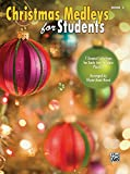 Christmas Medleys for Students, Bk 2: 7 Graded Arrangements for Early Intermediate Pianists