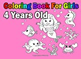 Coloring Book For Girls 4 Years Old: Easy - Best Reviews Guide
